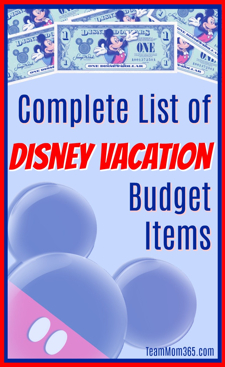Complete List of Disney Vacation Budget Items