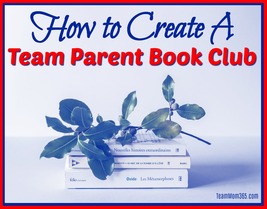 How to Create a Team Parent Book Club