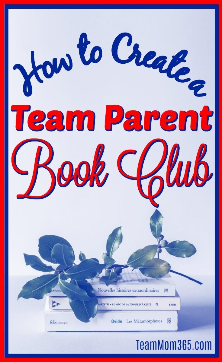 How to Create a Team Parent Book Club