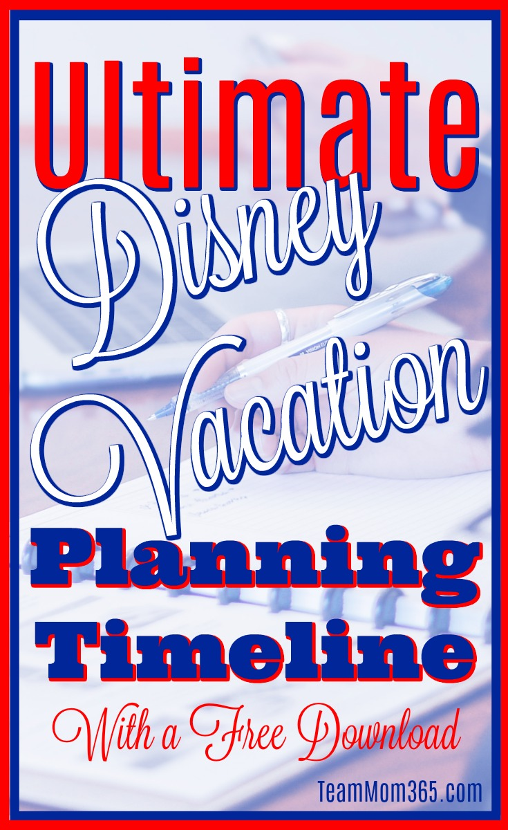 Ultimate Disney Vacation Planning Timeline