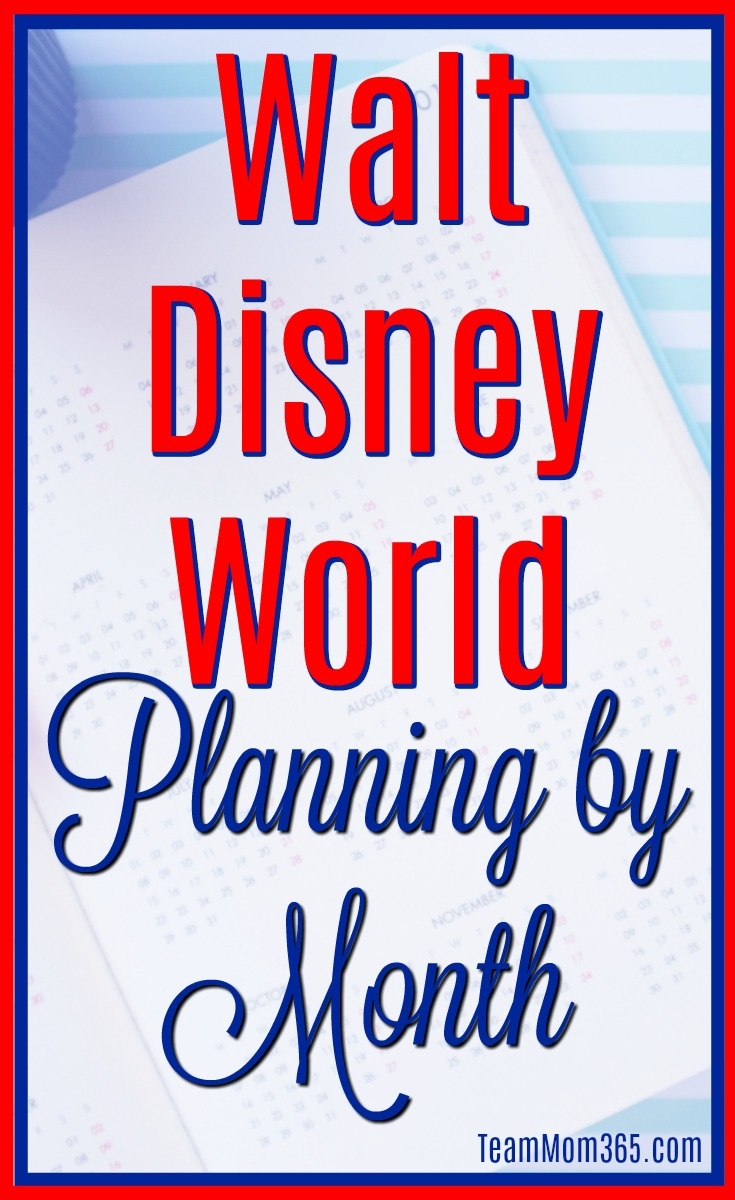 Walt Disney World Planning by Month