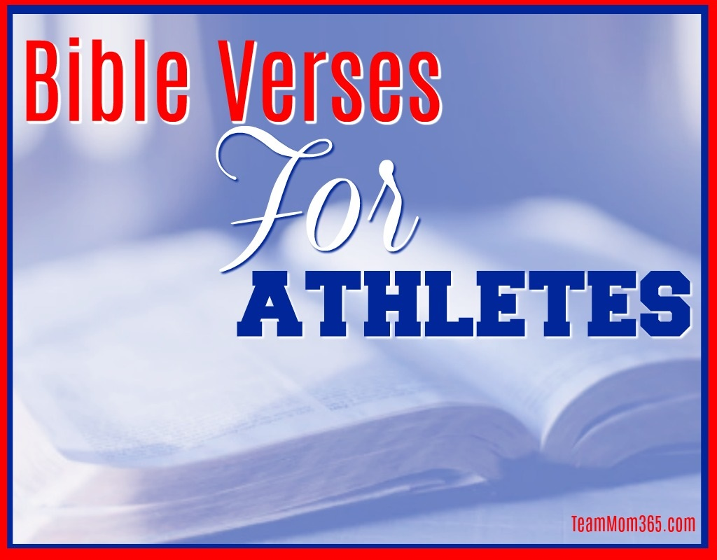 Top 10 Bible Verses For Athletes Team Mom 365
