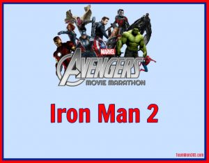 Marvel Movie Marathon Iron Man 2