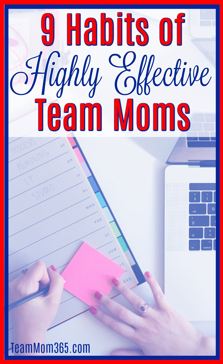 Habits of Highly Effective Team Moms