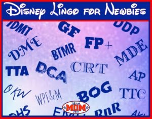 Disney Lingo for Newbies