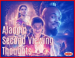 Aladdin Second Viewing Thoughts