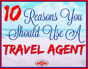 10 Reasons You Should Use a Travel Agent