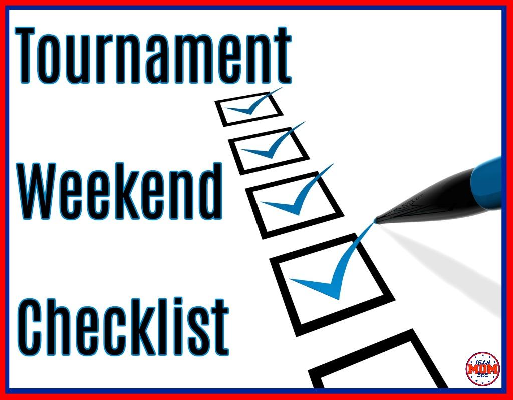 Tournament Weekend Checklist