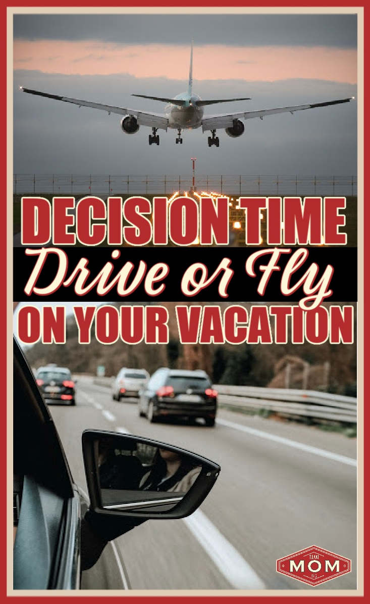 Drive or Fly on Vacation
