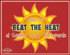 Ways to beat the heat at summer sports tournaments