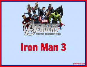 Marvel Movie Marathon Iron Man 3