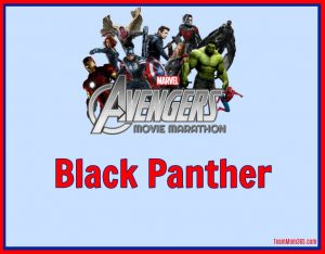 Marvel Movie Marathon Black Panther
