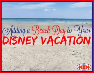 Beach Day Disney Vacation